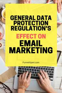 General Data Protection Regulation's effect on email marketing